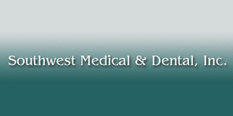 Southwest Medical & Dental Inc.