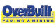 Overbuilt Paving and Mining, Inc.