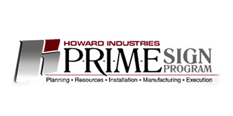 Howard Industires PRIME Sign Program