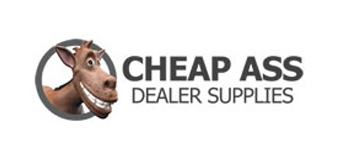 Cheap Ass Dealer Supplies - Auto Supplies for your Shop