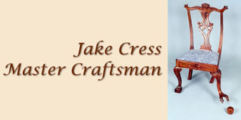 Jake Cress Master Craftsman