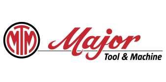 MAJOR TOOL & MACHINE