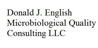 Donald J. English Microbiological Quality Consulting LLC