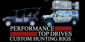 Performance Top Drives/Custom Hunting Rig