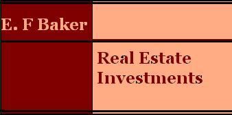 E F Baker Real Estate Investments