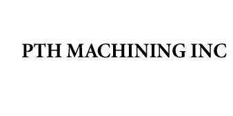 PTH Machining Inc.