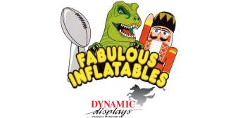 Dynamic Displays / Fabulous Inflatables