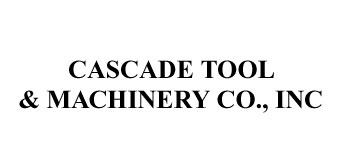 Cascade Tool & Machinery Co., Inc.