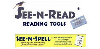 See-N-Read® Reading Tools & See-N-Spell™ Spelling Guide