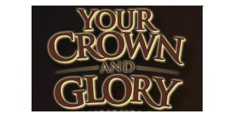 Heritage Store- Your Crown and Glory