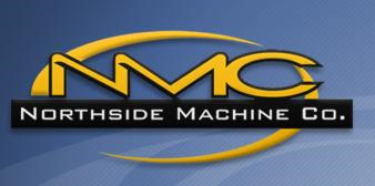 NMC , Inc. DBA Northside Machine Co.