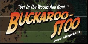 Buckaroostoo Deer Attractant