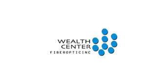 Wealth Center Fiber Optic, Inc.