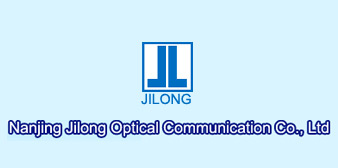 Nanjing Jilong Optical Communication Co., Ltd.