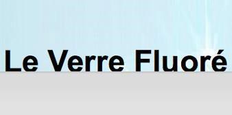 Le Verre Fluore