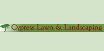 Cypress Lawn & Landscaping Inc